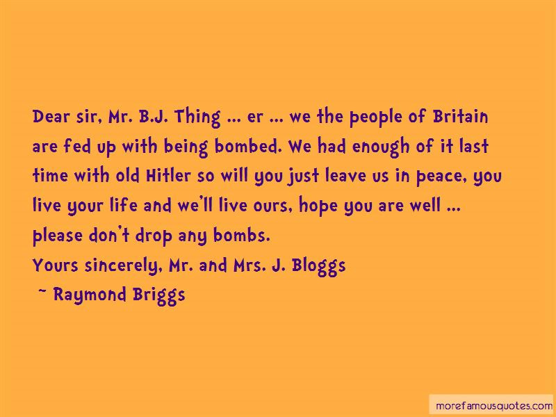 Raymond Briggs Quotes Top 4 Famous Quotes By Raymond Briggs