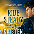Ride Steady (Chaos #3) by Kristen Ashley