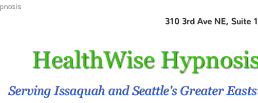 HealthWise Hypnosis, Hypnotherapy services in Issaquah and Seattle's Greater Eastside