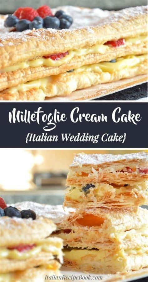 Millefoglie Cream Cake with Berries   Italian Recipe Book