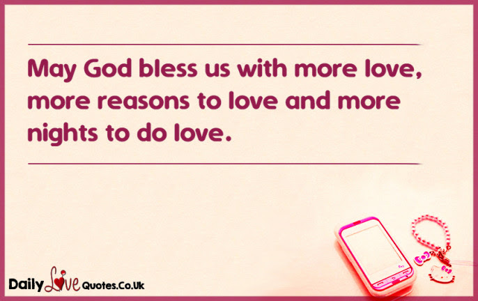 May God Bless Us With More Love More Reasons To Love And More