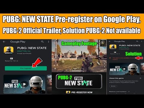 PUBG: NEW STATE Pre-register on Google Play, PUBG-2 Official Trailer, So...