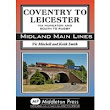 Middleton Press | Coventry to Leicester