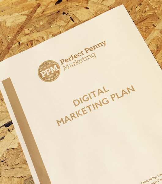 How to Create a Digital Marketing Plan - Perfect Penny Marketing