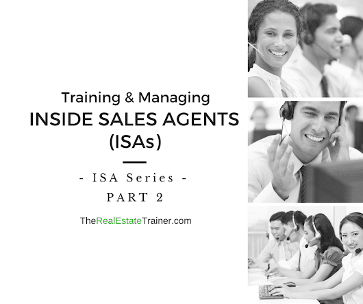ISA Series Part 2 - Inside Sales Agent Training & Management