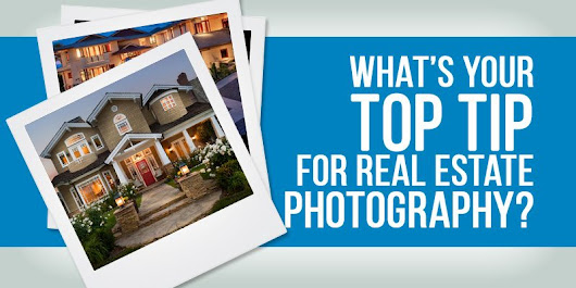 Real Estate Photography - 23 Tips From The Pros - Fit Small Business