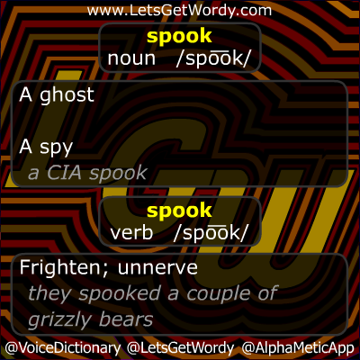 Spook 10/28/2012 GFX Definition of the Day
