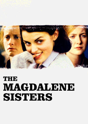 Magdalene Sisters, The