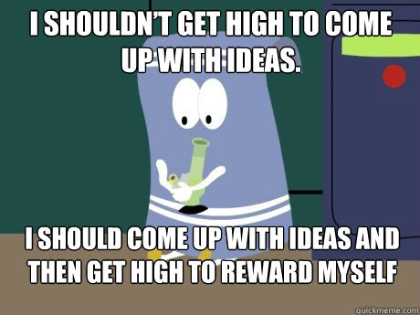 Towlie Meme Quote On Getting High To Reward Yourself