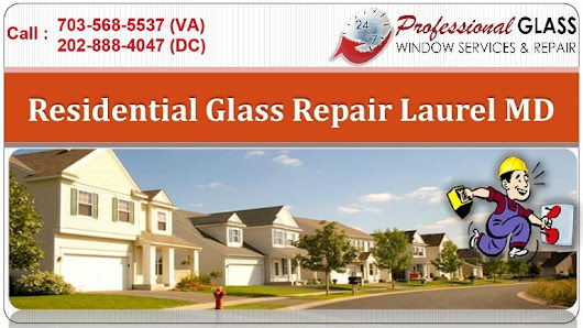 Residential Glass Repair Laurel MD | Call now (703) 879-8777