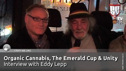 Organic Cannabis, The Emerald Cup and Unity - Eddy Lepp Interview