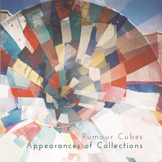 Review: Rumour Cubes - Appearances of Collections