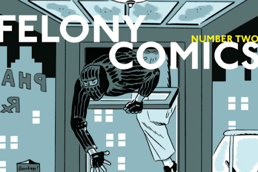 Help Felony Comics 2 reach its funding goal today!