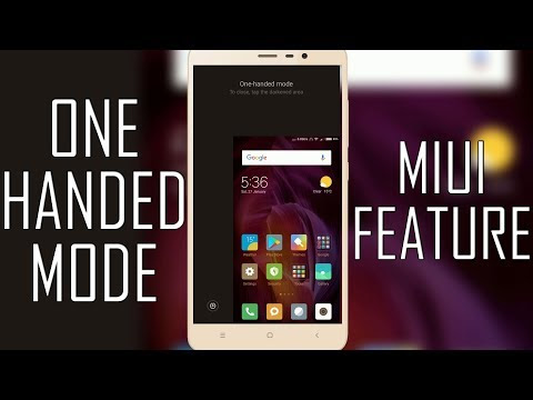 How To Enable One Handed Mode In MIUI 8 / MIUI 9 | Redmi Note 4 [Video Guide]