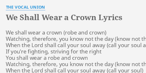 Lyrics To We Shall Wear A Robe And Crown