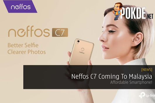 Neffos C7 Coming To Malaysia - Affordable Smartphone! – Pokde