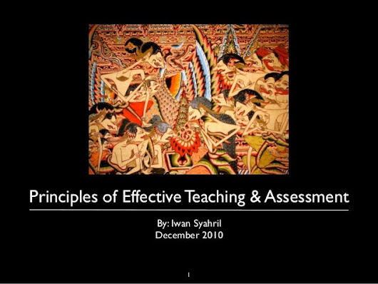 Some Ideas about effective teaching and assessment