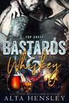 Bastards & Whiskey