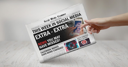 Facebook Messenger Day Rolls Out Globally: This Week in Social Media : Social Media Examiner