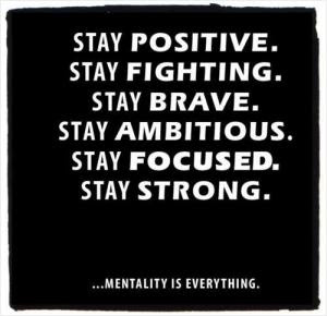 Keep Your Head Up Stay Positive And Never Quit No Matter What