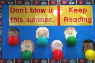 """""""Don't Blow It This Summer ... Keep Reading!"""" is a fun title for a summer bulletin board display that highlights reading.  I love the idea of having students draw portraits of themselves and gluing colorful balls that look like bubble gum over their mouths.  I would include a writing assignment about students' recommendations for books that their classmates should read over the summer vacation."""