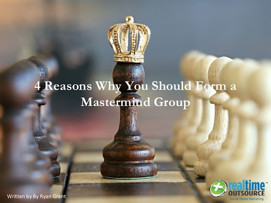 4 Reasons why your should Form a Mastermind Group
