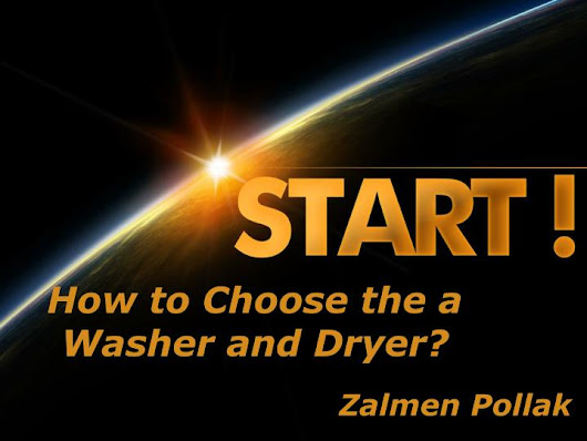 How to Choose the a Washer and Dryer? | Zalmen Pollak