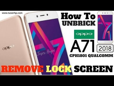 OPPO A71 CPH1801 (2018) DownloadTool Working 100% (Remove