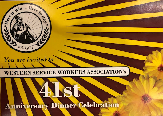 Jul 7 – Western Services Workers Association 41st Anniversary Dinner Celebration