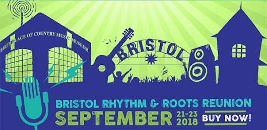 Free Ticket Giveaway: Bristol Rhythm & Roots Reunion 2018