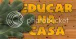 EDUCAR NA CASA