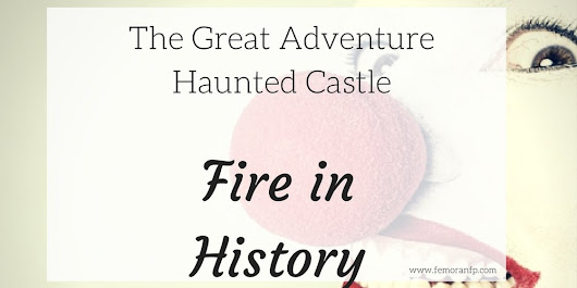 Fires in History: The Haunted Castle