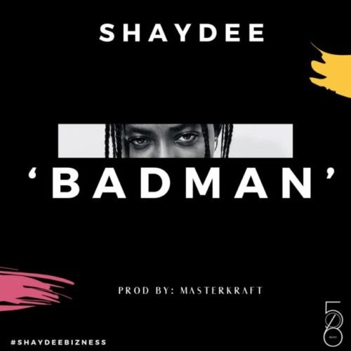 """Video Premier: Shaydee – """"Badman"""""""