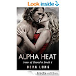 Billionaire Shifter Dark Romance: Alpha Heat (Sons of Thunder MC Book 1) - Kindle edition by Deva Long. Literature & Fiction Kindle eBooks @ Amazon.com.