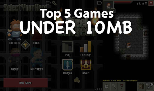 Top 5 Best android games under 10 MB - The Android Mania