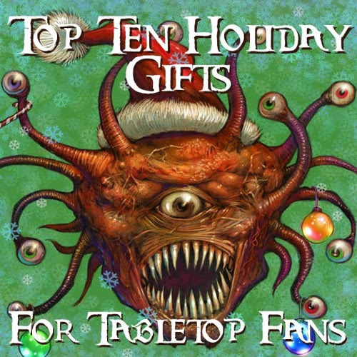 Top 10 gifts for the holidays - 2017 by Fathers Of Tabletop