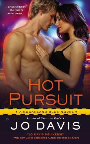 Hot Pursuit: A Sugarland Blue Novel by Jo Davis