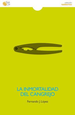 La inmortalidad del cangrejo, de Fernando J. López.