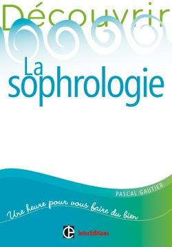 """Livre """"Découvrir la sophrologie"""""""