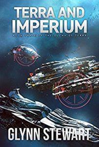 Terra and Imperium by Glynn Stewart
