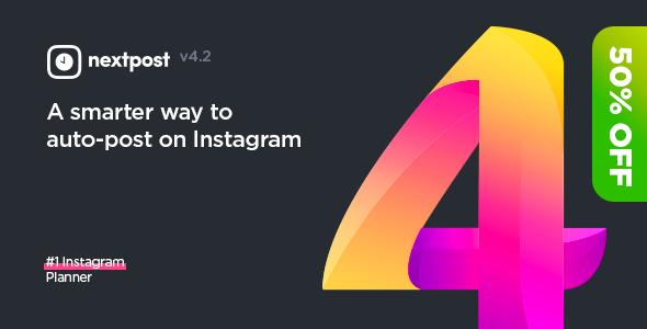 CodeCanyon - Nextpost Instagram v4.2 - Instagram Auto Post & Scheduler