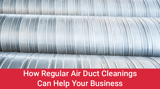 How Regular Air Duct Cleanings Can Help Your Business | R&D Mechanical Services Inc.