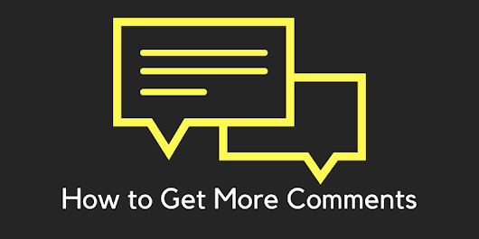 25 Mesmerizing Tactics To Get More Comments On Your WordPress Blog