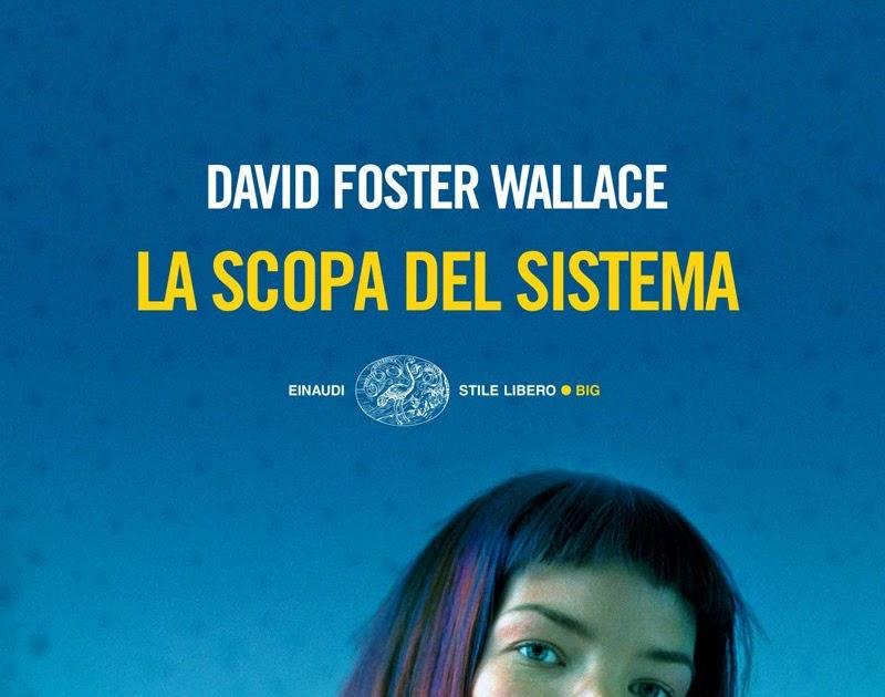 Scrivenny la scopa del sistema di david foster wallace for La scopa di saggina