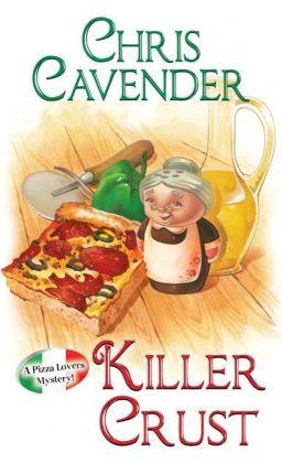Killer Crust (Pizza Lover's Mystery Series #5)