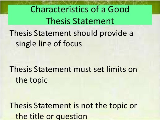 the characteristics of a good thesis statement