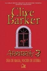 Días de magia, noches de guerra (Abarat II) Clive Barker