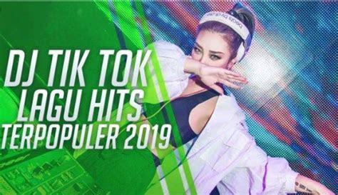 kumpulan lagu dj remix tik tok hits  viral mp