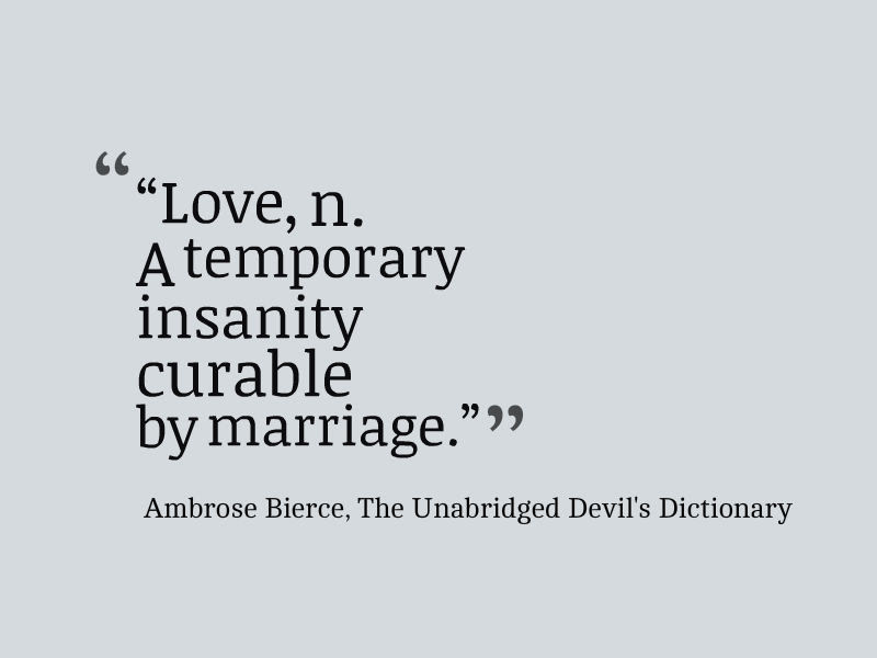 Ambrose Bierce Quote About The Definition Of Love Awesome Quotes