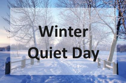 Winter Quiet Day - February 4
